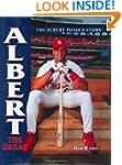 Albert the Great: The Albert Pujols S...