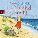 Eine Muschel für Romy Hörbuch von Tanya Stewner Gesprochen von: Yvonne Catterfeld