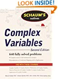 Schaum's Outline of Complex Variables, 2ed (Schaum's Outlines)