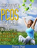 The Proven PCOS Treatment Guide - Complete With PCOS Diet & Exercises