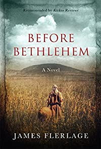(FREE on 12/6) Before Bethlehem by James J. Flerlage - http://eBooksHabit.com