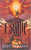 The Escape (Chronicles of the Door #3) (0842312552) by Edwards, Gene