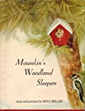 img - for Mousekin's Woodland Sleepers book / textbook / text book