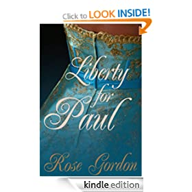 Liberty for Paul (Scandalous Sisters Series, Book 2)