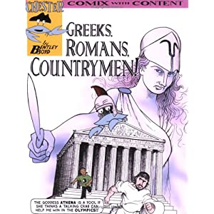 Greeks, Romans, Countrymen! (Chester the Crab) (Chester Comix) Bentley Boyd
