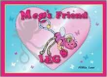 Meg's Friend Legs: Nikkie Lees: 9781909555006: Amazon.com: Books