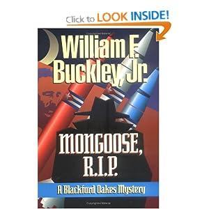 Mongoose, R.I.P: A Blackford Oakes Mystery (Blackford Oakes Novel) William E. Buckley