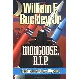 Mongoose, RIP (Blackford Oakes Novel) ~ William E. Buckley