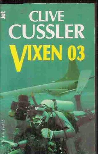 Vixen 03 (Dirk Pitt Adventure) (Spanish Edition)