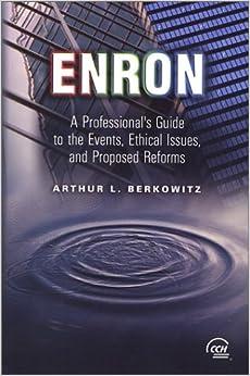 ENRON, ETHICS, & THE DARK SIDE OF LEADERSHIP
