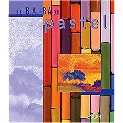 Le B.A.BA du pastel