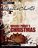 Agatha Christie Hercule Poirot's Christmas: BBC Radio 4 Full-cast Dramatisation (BBC Radio Collection)