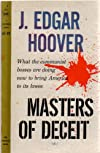 Masters of Deceit the Story of Communism in American and How to Fight it