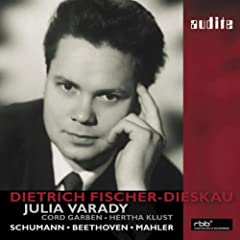 Dietrich Fischer-Dieskau Sings Beethoven And Mahler And Schumann Duos With Julia Varady