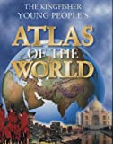 The Kingfisher Young People's Atlas of the World (0753450860) by Steele, Philip