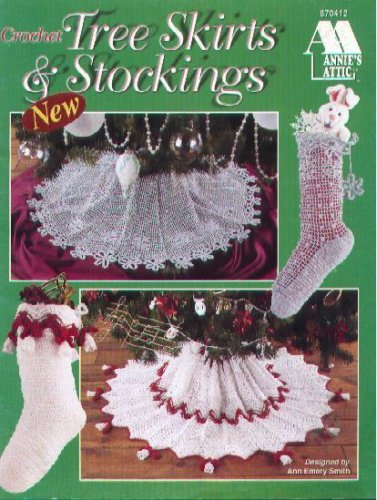 Crochet Tree Skirts and Stockings