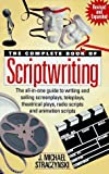 The Complete Book of Scriptwriting (0898795125) by J M Straczynski