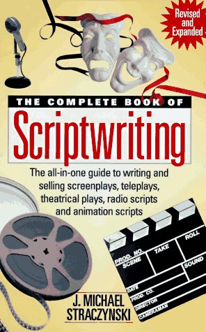 The Complete Book of Scriptwriting, J. Michael Straczynski