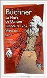 La Mort de Danton ; Léonce et Léna ; Woyzeck ; Lenz