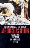 Auf Draculas Spuren. Die Geschichte des Fürsten und der Vampire. (3550070853) by McNally, Raymond
