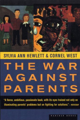 The War Against Parents: What We Can Do For America'S Beleaguered Moms And Dads front-877042