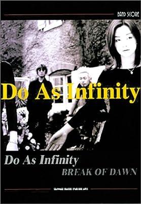 バンドスコア Do As Infinity/BREAK OF DAWN (バンド・スコア)