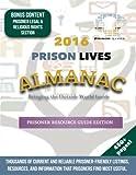 2016 Prisoner Resource Guide (Prison Lives Almanacs) (Volume 1)