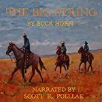 The Big String | Buck Horn