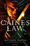 Caine's Law (Acts of Caine: Act of Atonement, Book 2)