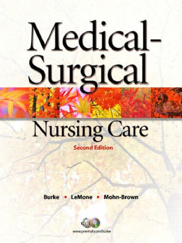 Medical-Surgical Nursing Care: Critical Thinking in Client Care (2nd Edition)