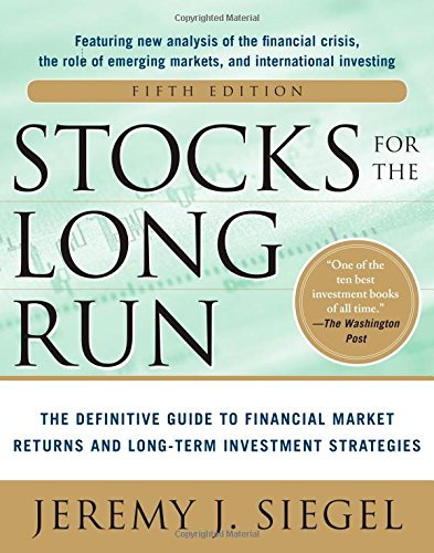 Stocks for the Long Run, 5th Edition