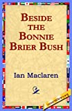 Beside the Bonnie Brier Bush