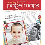 Scrapbook Page Maps: Sketches For Creative Layouts ~ Becky Fleck