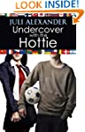 Undercover with the Hottie (Investiga...