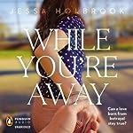 While You're Away | Jessa Holbrook