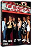 The Naughty Show: Bad Girls of Comedy