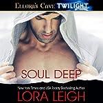 Soul Deep | Lora Leigh