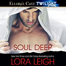 Soul Deep (       UNABRIDGED) by Lora Leigh Narrated by Simone Lewis