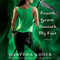 Fourth Grave Beneath My Feet: Charley Davidson, Book 4 Audiobook by Darynda Jones Narrated by Lorelei King