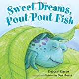 img - for Sweet Dreams, Pout-Pout Fish (A Pout-Pout Fish Mini Adventure) book / textbook / text book