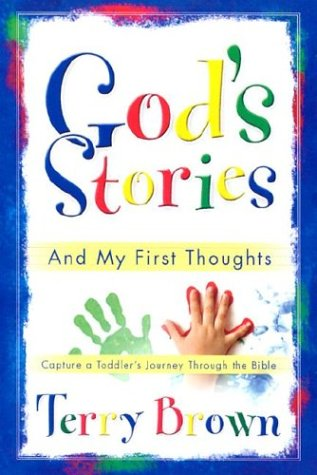 God's Stories: And My First Thoughts