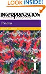 Psalms (Interpretation Bible Commenta...