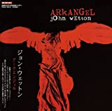 Arkangel by John Wetton (2007-11-06)