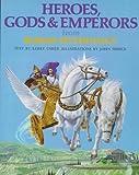 Heroes, Gods & Emperors from Roman Mythology (The World Mythology Series)