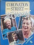"""Coronation Street"": 25 Years"
