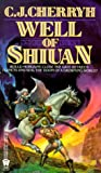 Well of Shiuan (Morgaine Saga, Book 2) (0886773229) by C. J. Cherryh