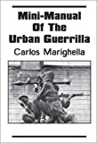 Mini-Manual of the Urban Guerrilla