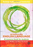 img - for Introducing English Language: A Resource Book for Students (Routledge English Language Introductions) book / textbook / text book