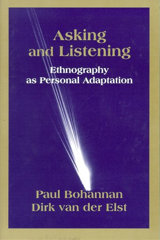 Asking and Listening: Ethnography as Personal Adaptation PDF