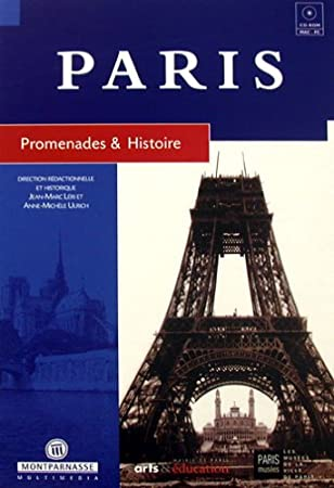 Paris promenades et histoire